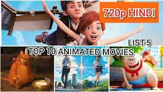 TOP 10 HINDI DUBBED ANIMATED MOVIES (LIST-5)