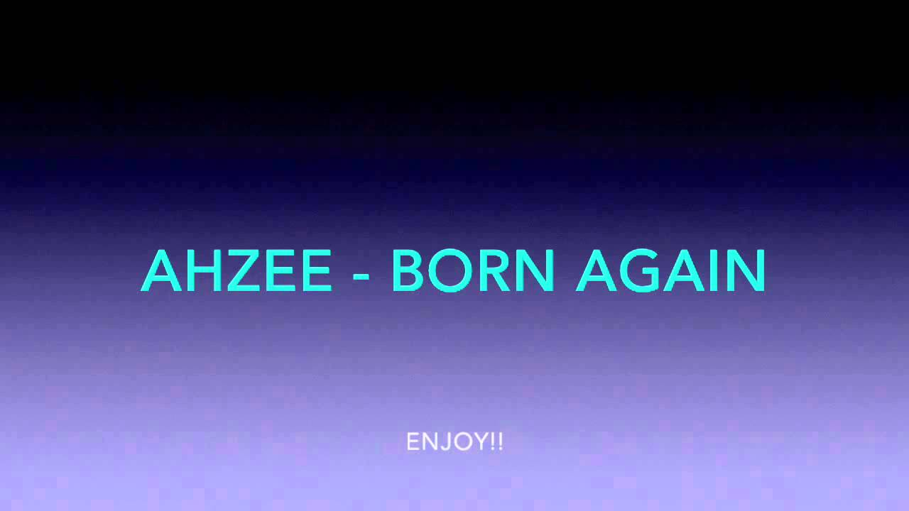 ahzee born again