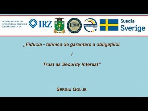 Dr. Sergiu Golub — Fiducia: tehnica de garantare a obligatiilor