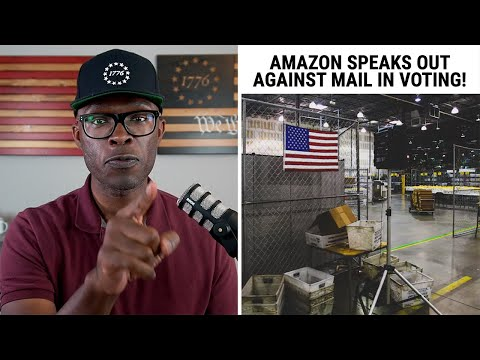 Amazon Speaks Out AGAINST Vote By Mail - The Hypocrisy Is REAL!