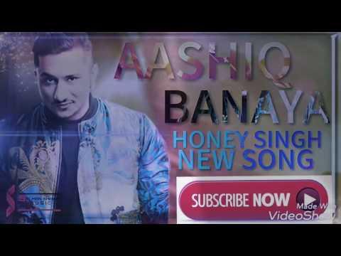 Aashiq banaya...New songs honey Singh.... Please like .,..