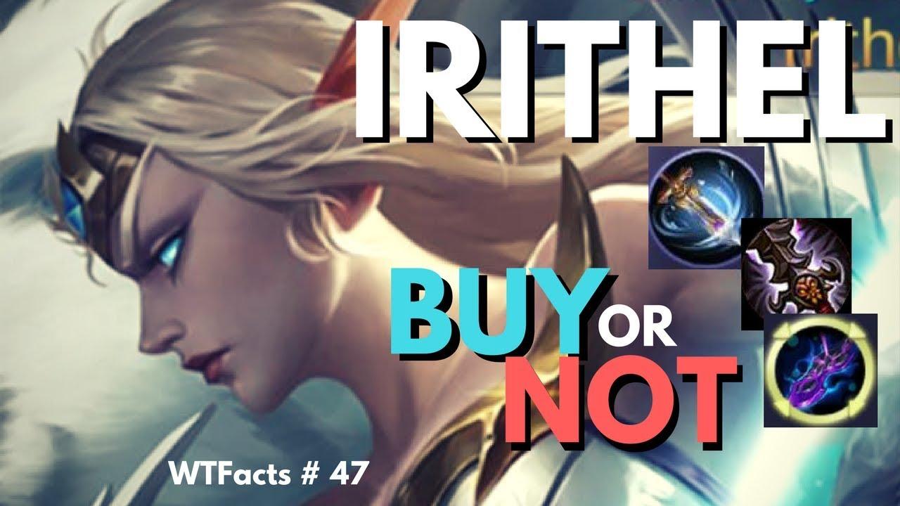 IRITHEL New Hero Item Experiment And Skills Analysis WTFacts 47