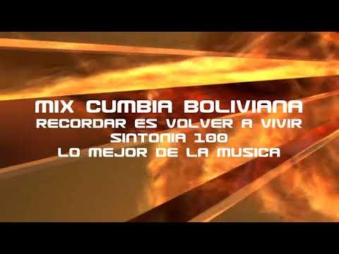 CUMBIA DE HOY - MIX CUMBIA BOLIVIANA DEL RECUERDO
