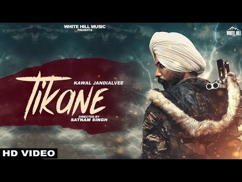 Tikane ਟਿਕਾਣੇ (Official video)   Kawal Jandialvee ft Karma   Punjabi Song 2018   White Hill Music