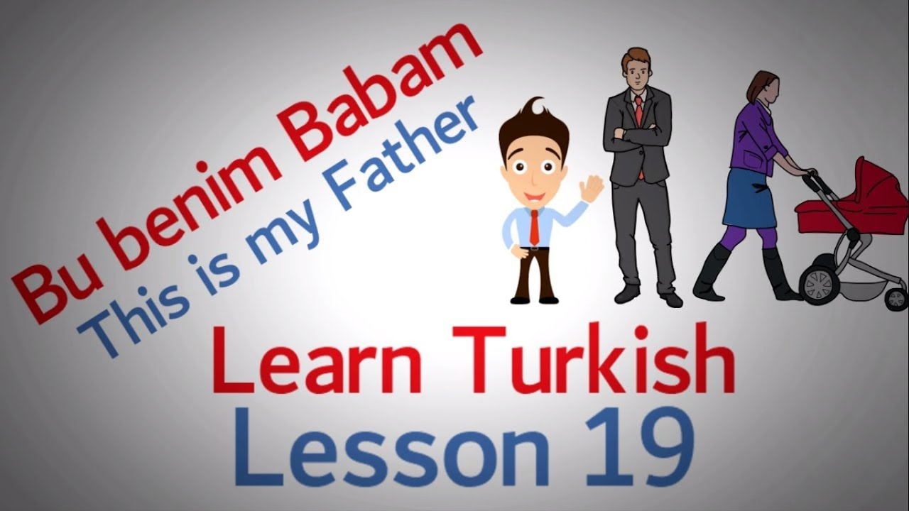 Learn Turkish Lesson 19 - Conversation Introduction (Part 2)