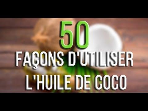 50 façons d'utiliser l'huile de coco