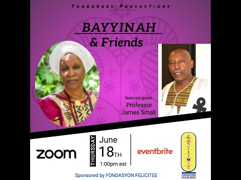 Bayyinah & Friends feat. Professor James Small   18 June 2020