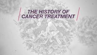 The History of Cancer Treatment