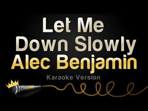 Alec Benjamin - Let Me Down Slowly (Karaoke Version)