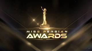 Miss Persian Awards 2017- Official Show Sony Centre
