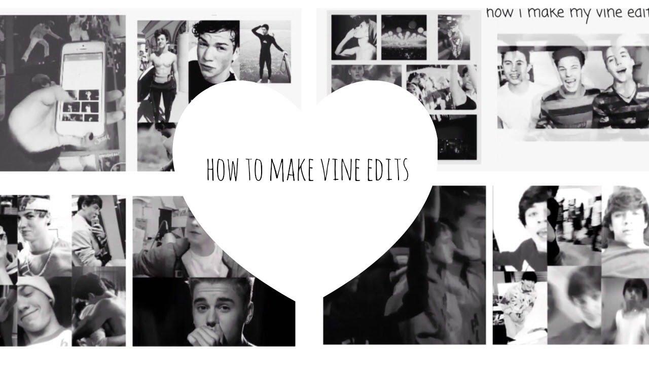 How To Make Vine Edits