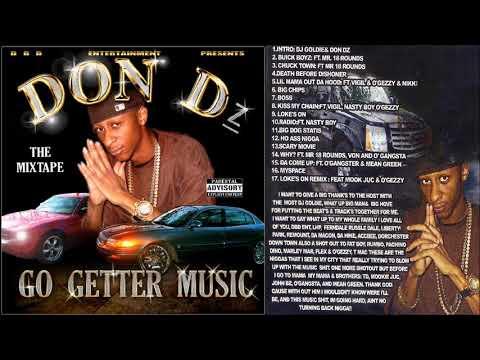 Don Dz - Go Getter Music 2008 FULL CD (NORTH CHARLESTON, SC)