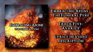 EMBRACING AEONS - Avarice