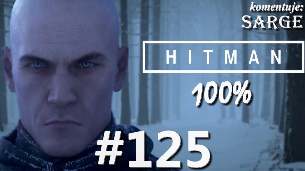 Zagrajmy w Hitman 2016 (100%) odc. 125 – Okultacja Arthina | Eskalacja