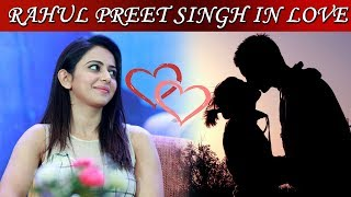 Older or Younger, Doesn't Matter, Waiting for Love – Rahul Preet Singh