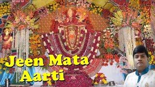 Jeen Mata Aarti || Bolo Om Jay Shri jeen Maiya || Swarg Se Bhi Pyara Jeendham || Niraj Agarwal