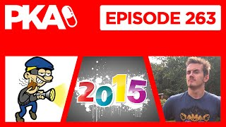 PKA 263 - Syndicate Drama, Poop Bandit Strikes again, Best/Worst of 2015