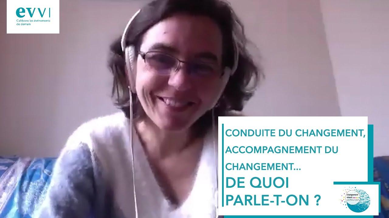 Interview : Conduite du changement, accompagnement du changement… De quoi parle-t-on ?