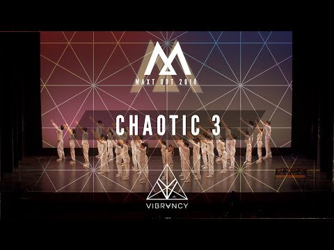 [2nd Place Major Crew] Chaotic 3 | Maxt Out 2018 [@VIBRVNCY 4K]