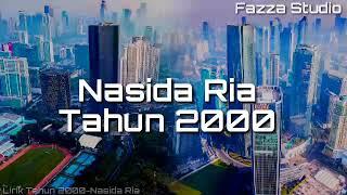 Nasida Ria - Tahun 2000~ [ Lirik ]