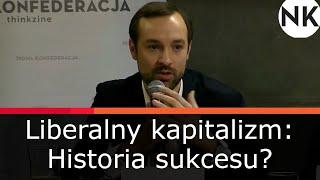 Marek Tatała – Liberalny kapitalizm. Historia sukcesu (wprowadzenie)
