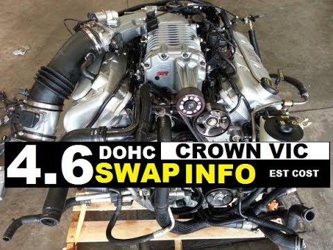 Engine Swap Cost >> 4 6 Dohc Swap Info Crown Victoria Est Cost