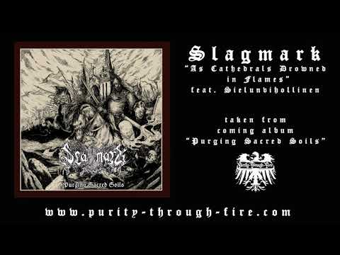 Slagmark - As Cathedrals Drowned in Flames feat. Sielunvihollinen