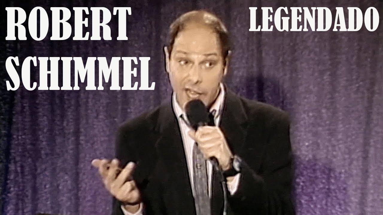Robert Schimmel - O Melhor Orgasmo Do Mundo (Legendado)