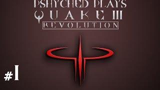 Quake III Revolution #1 - The Best Arena Shooter..