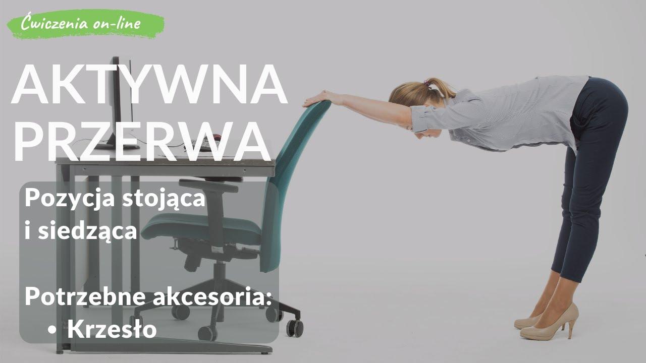 Aktywna przerwa- ćwiczenia na stojąco z wykorzystaniem krzesła