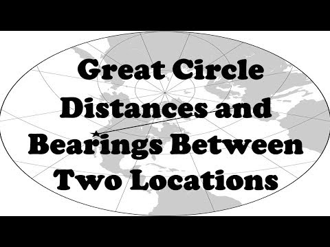 Great Circle Distances and Bearings Between Two Locations