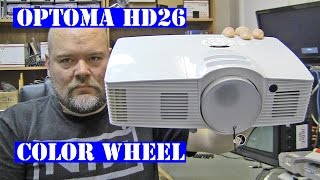 optoma hd26 projector color wheel replace tear down