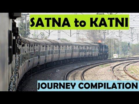 SATNA To KATNI Journey Compilation : Onboard 13201 RJPB-LTT Express !!