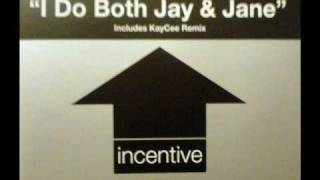 La Rissa - I Do Both Jay & Jane (Kaycee Remix) Full