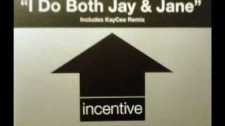 La Rissa - I Do Both Jay & Jane (Kaycee Remix) Full