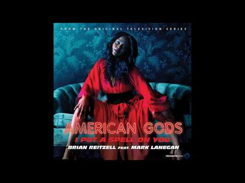 "Brian Reitzell Feat. Mark Lanegan - ""I Put A Spell On You"" (American Gods OST)"