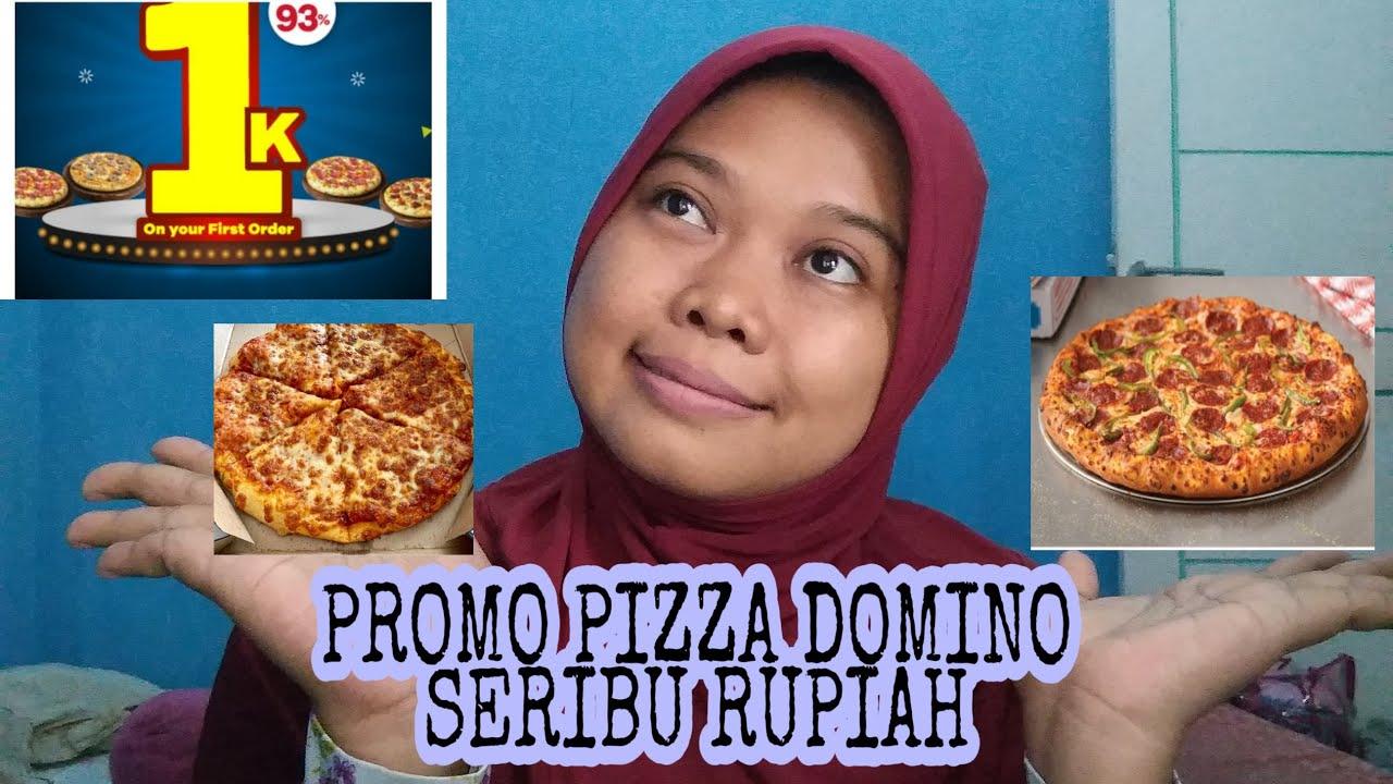 Info Promo Pizza Domino Seribu Rupiah Youtube