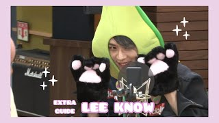 """""""EXTRA GUIDE"""" : Lee Know"""
