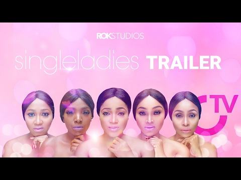 Single Ladies [Official Trailer] Latest 2017 Nigerian Nollywood Drama Movie