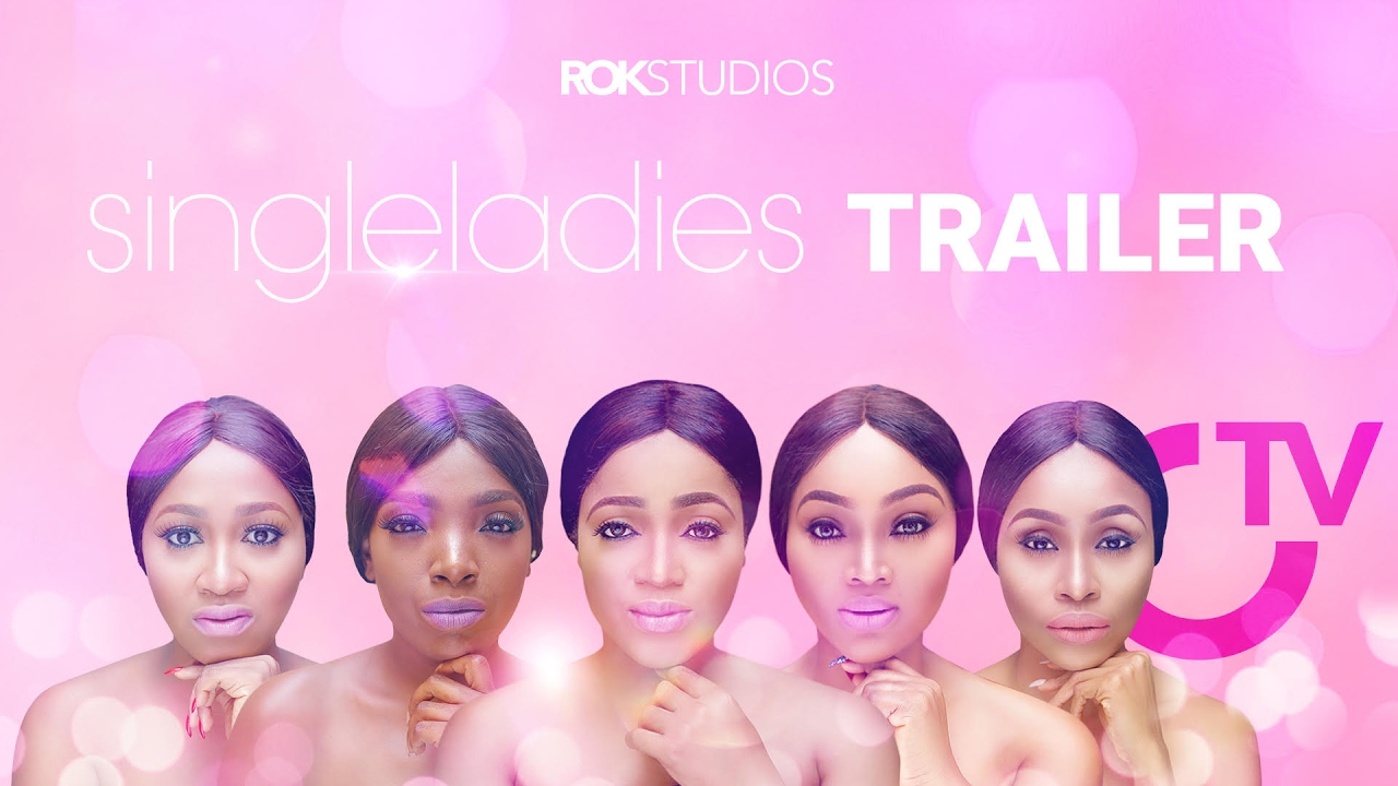 Download Single Ladies [Official Trailer] Latest 2017 Nigerian Nollywood Drama Movie