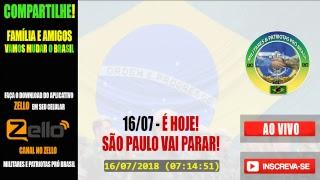 🔴AO VIVO! PX ZELLO MILITARES E PATRIOTAS PRÓ BRASIL 14/07/2018