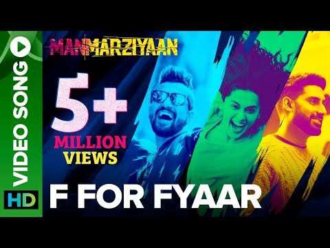 F For Fyaar | Video Song | Manmarziyaan
