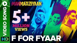 F For Fyaar (Video Song) | Manmarziyaan
