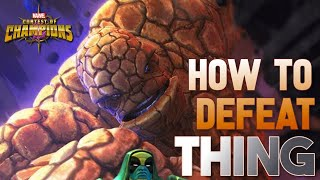 How To Defeat THING (Uncollected) Fully Breakdown - Marvel Contest of Champions