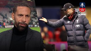 """Klopp is taking a liberty!"" Rio Ferdinand on Liverpool FA Cup snub"