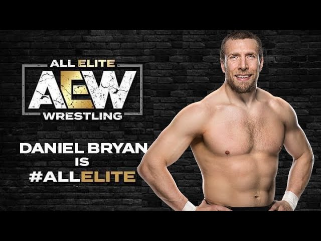 Why Daniel Bryan Going To AEW Is Good