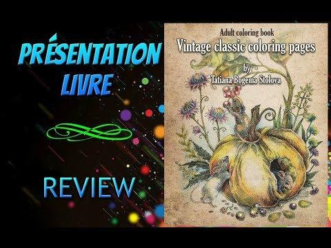 Coloriage Adulte Vintage.Presentation Vintage Classic Coloring Pages Coloriage Adulte