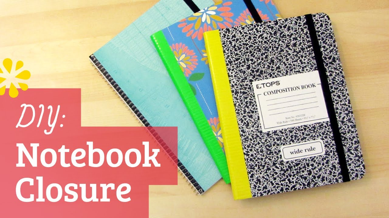 Diy Back To School Notebook Closure Sea Lemon