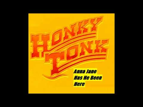 Anna Jane - Has He Been Here