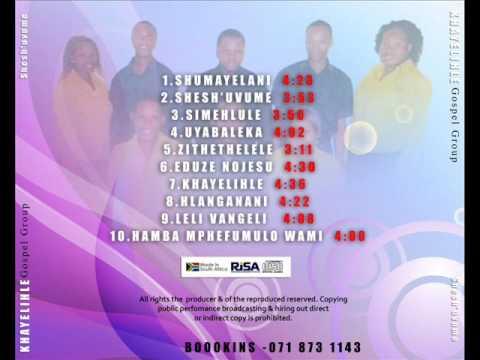Khayelihle Gospel Group   eduze nojesu